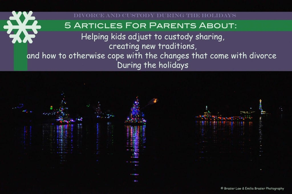 We compiled five articles to help kids, and adults, with the adjustment of a divorce through the holidays