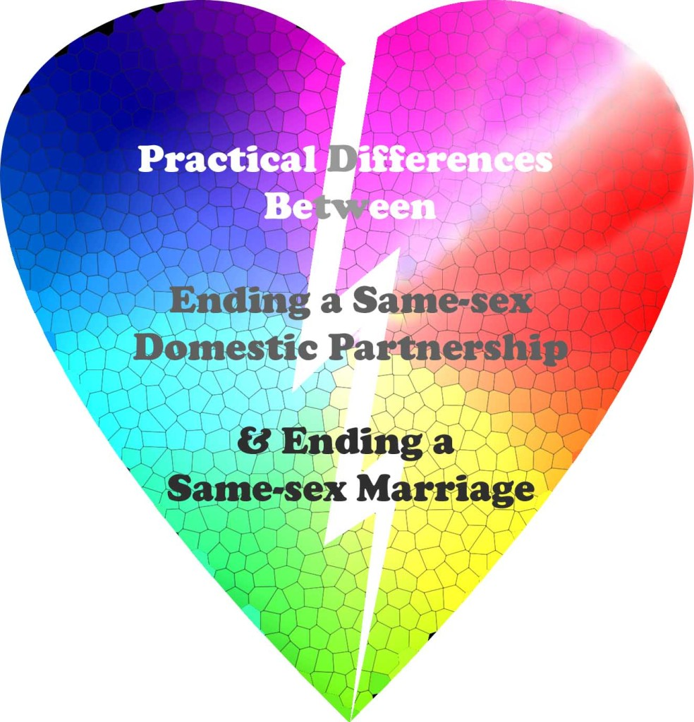 Brasier Law sets out some of the expected differences between ending a same-sex domestic partnership and ending a same-sex marriage