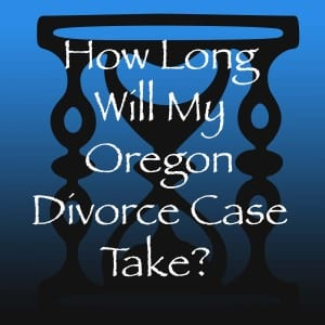 How long does and Oregon divorce take?