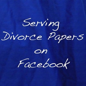 Can you serve divorce papers on Facebook or other social media in Oregon?