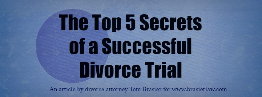 Portland family law, Top 5 Secrets of a Successful Divorce Trial