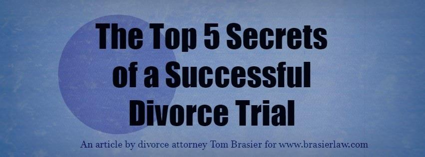 Portland family law, Top 5 Secrets of a Successful Divorce Trial