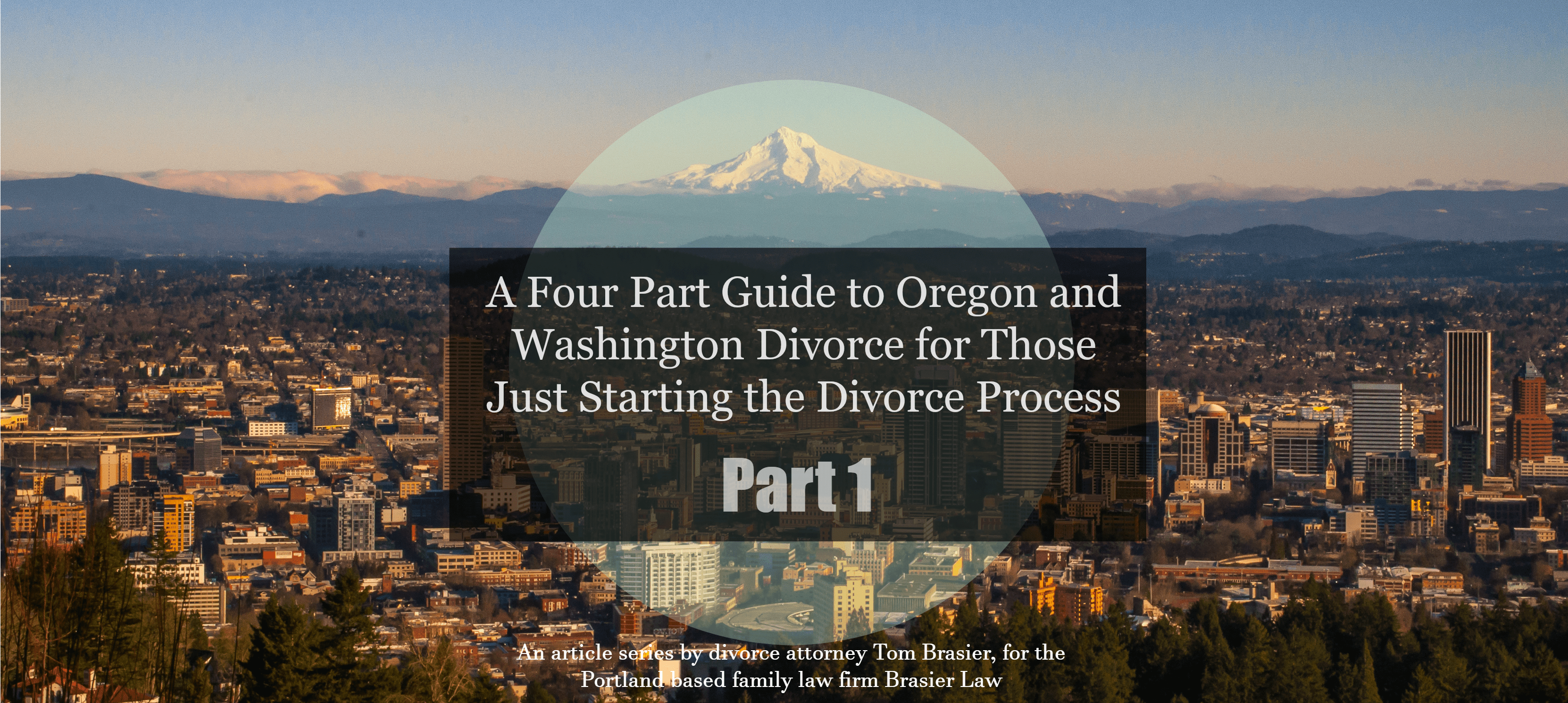 Washington and Oregon divorce guide, part 1