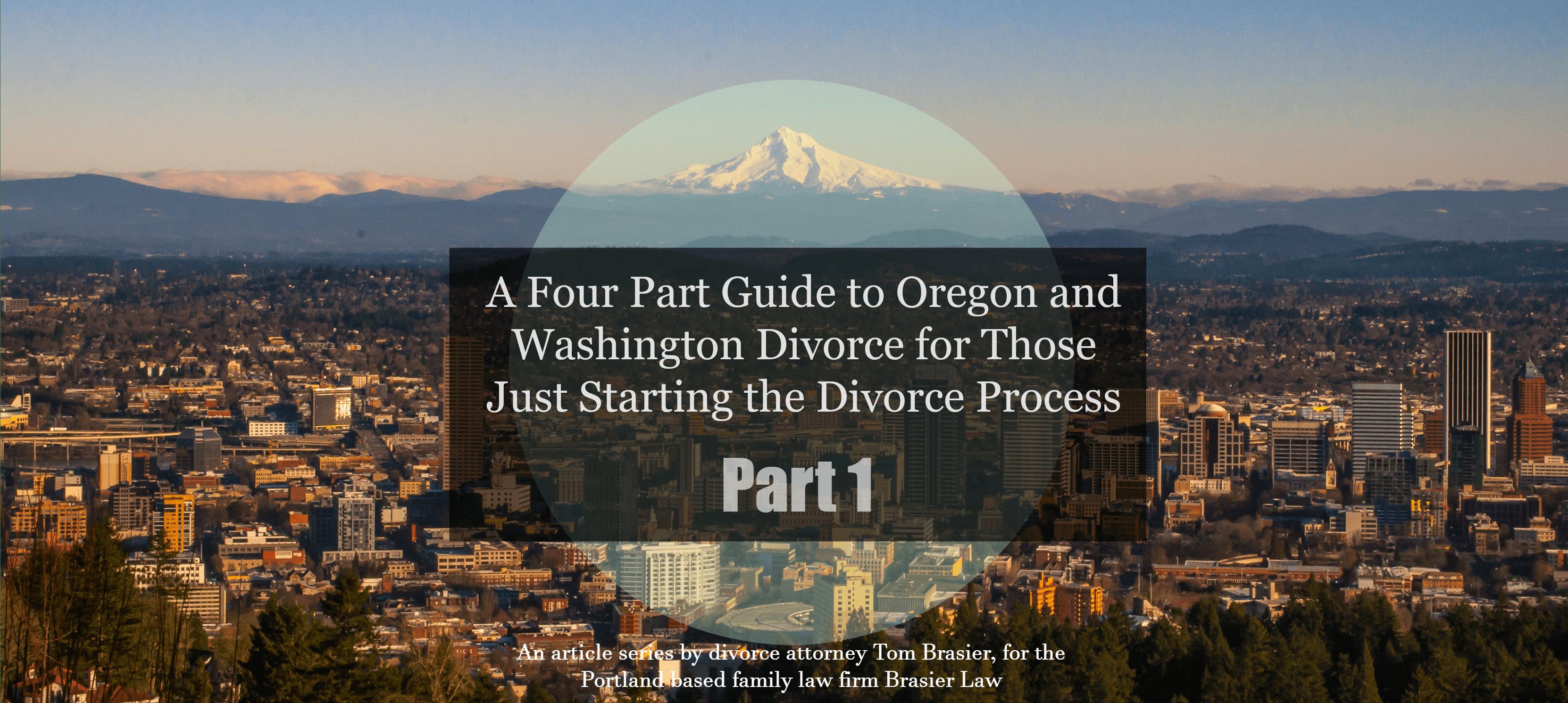 Washington and Oregon divorce guide, part 1