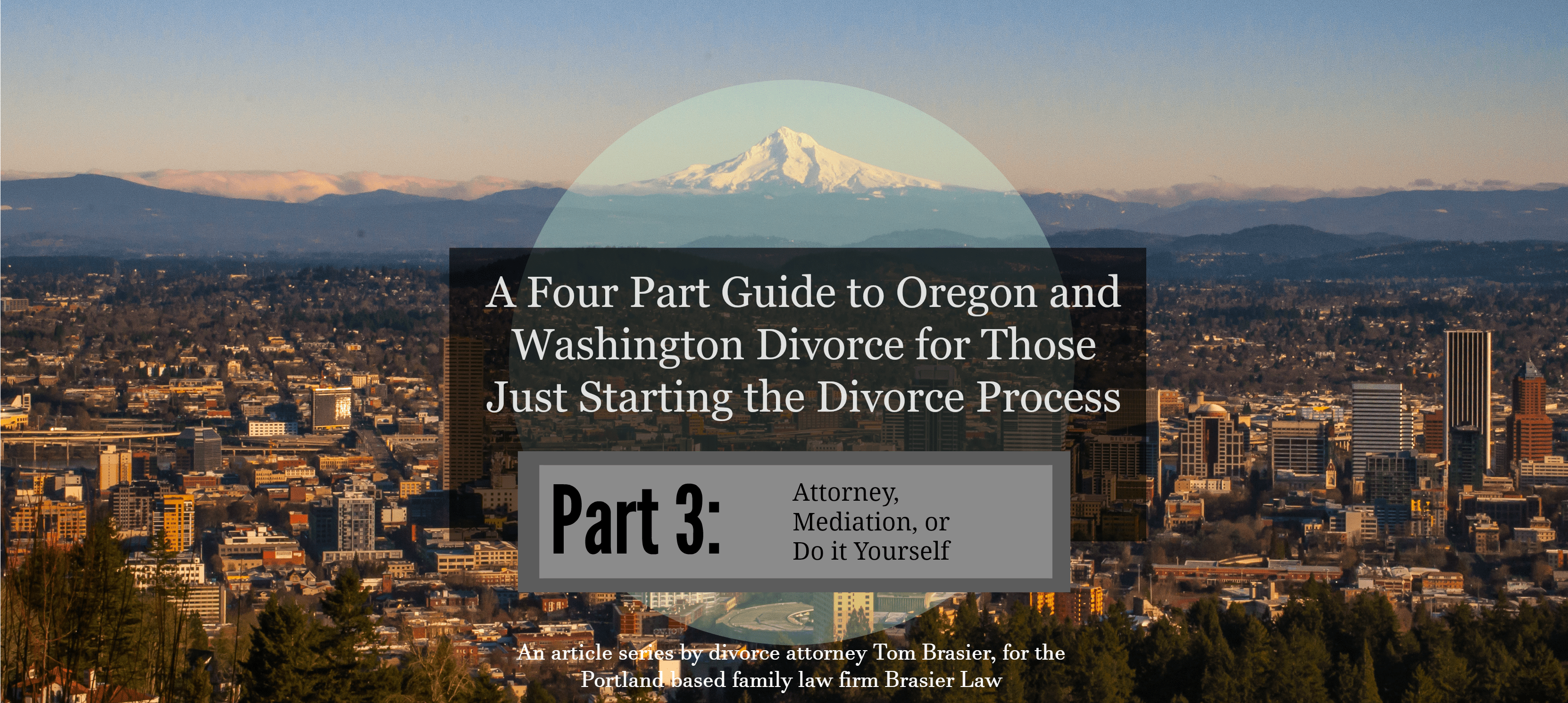 Who should I hire to do my Oregon or Washington divorce?
