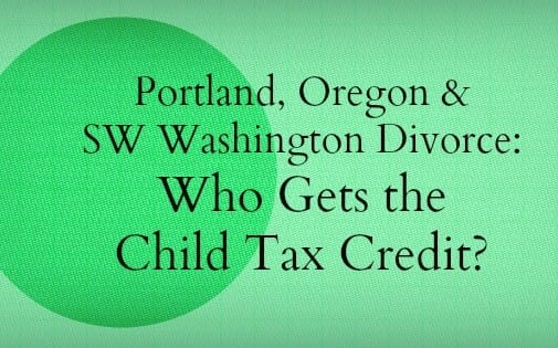 Who will get the child tax credit in a divorce?