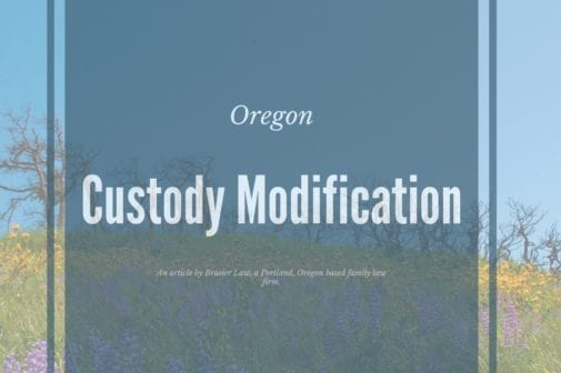 Changing custody in Oregon.