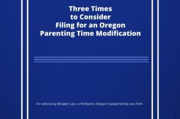 When should you file for a parenting time modification in Oregon?