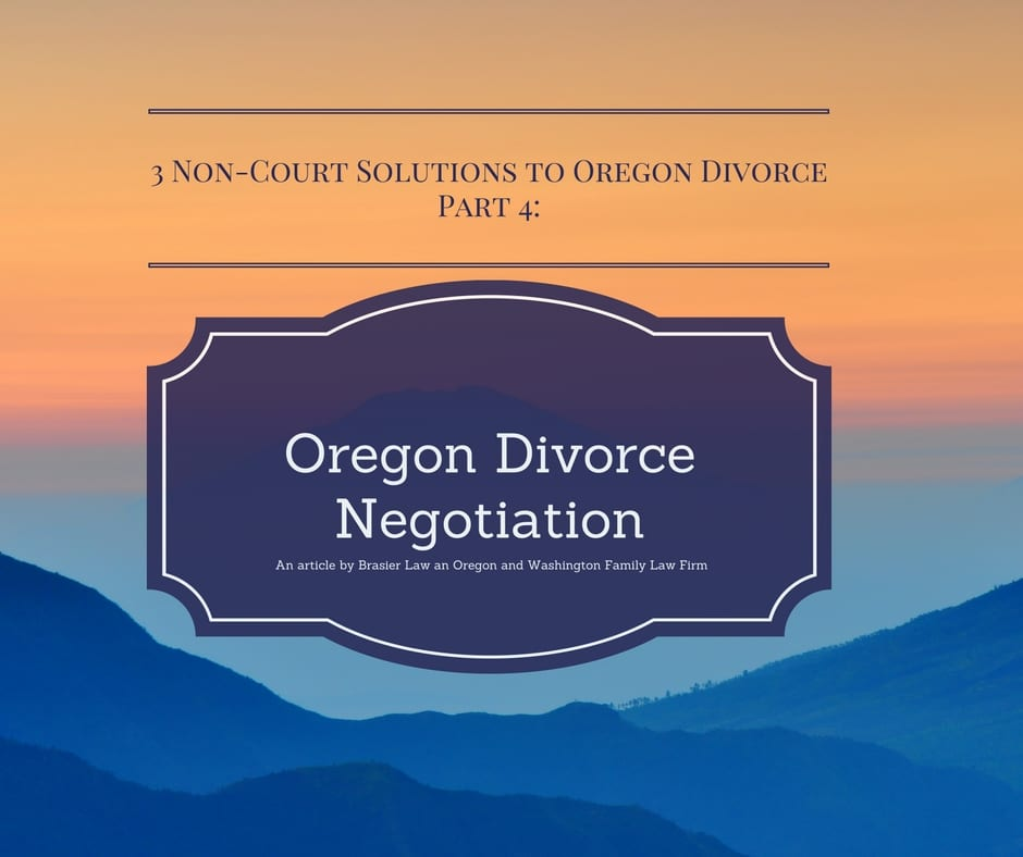 Non-court solutions to Oregon divorce, negotiation.