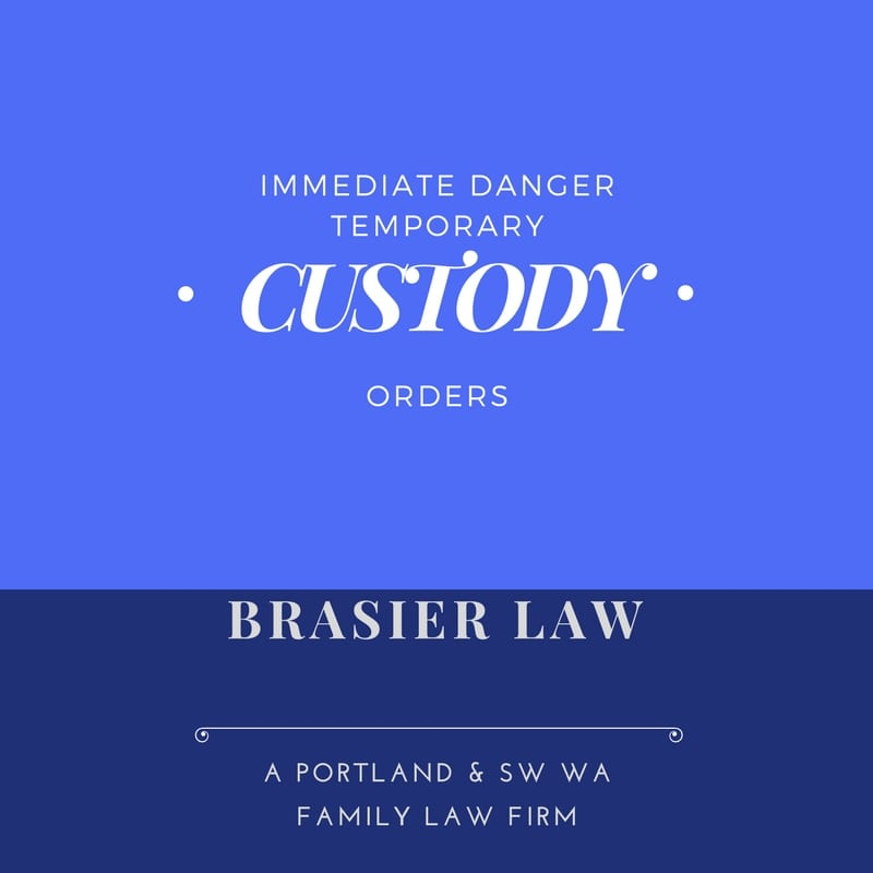 Immediate danger Custody orders in Oregon