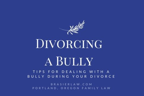Tips for dealing with an ex who is a bully while getting a divorce.