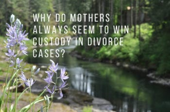 Do mothers always win custody in Oregon