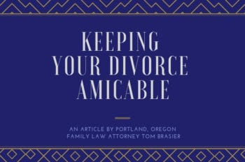 Amicable divorce, how to keep it that way