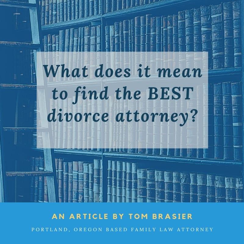 Best divorce attorney in Portland, Oregon.