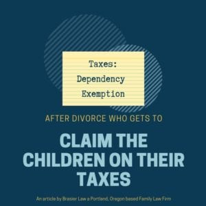 Claiming children on your taxes after Oregon divorce