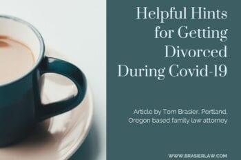 Oregon Divorce during covid-19