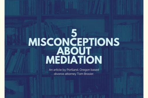 Title image: misconceptions about Oregon divorce mediation